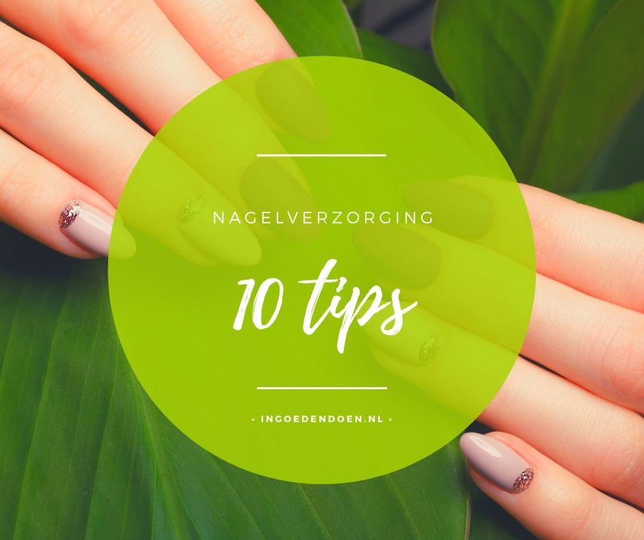 nagelverzorging 10 tips
